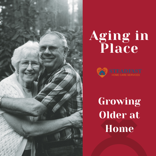 Aging in Place - Grow Older at Home